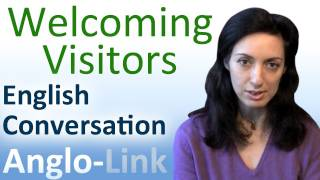 Welcoming Visitors - English Conversation Lesson
