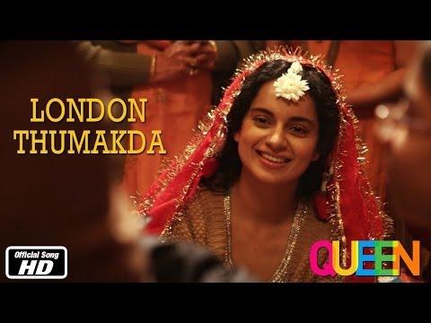 Queen   London Thumakda   Official Song   Kangana Ranaut   7th Mar, 2014