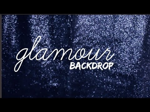 DIY: GLAMOUR BACKDROP FOR YOUR VIDEOS
