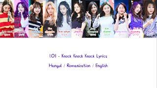 I.O.I (아이오아이) - Knock Knock Knock (똑똑똑) Lyrics