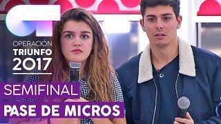 TODO MI AMOR ERES TÚ - Alfred y Amaia   Primer pase de micros para la SEMIFINAL   OT 2017