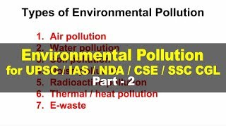 Environmental Pollution - Environment and Ecology for UPSC IAS Part 2