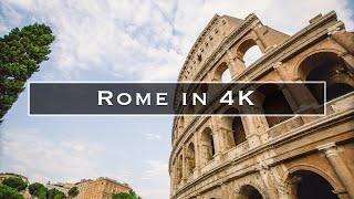 Rome in 4K