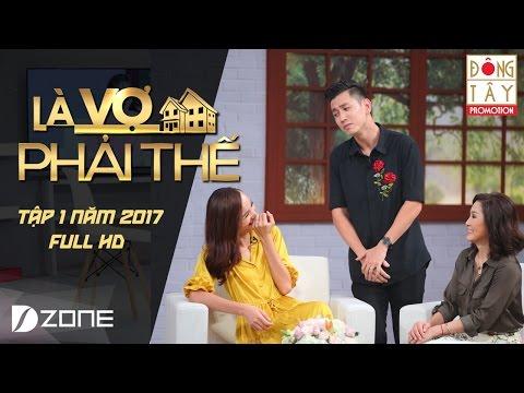 Là Vợ Phải Thế l Tập 1 l Full HD Lê Thúy Đỗ An Thanh Thúy Đức Thịnh 16 5 2017
