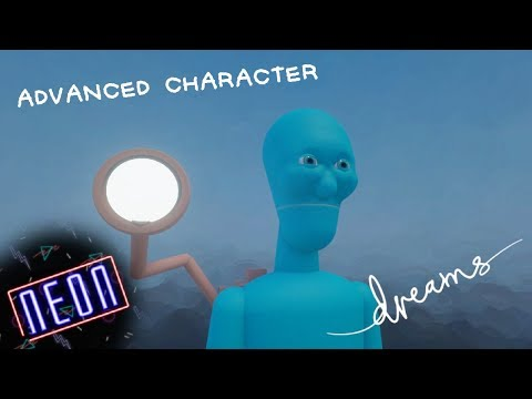 Dreams PS4 Advanced Character Tutorial Blinking Talking New Limbs
