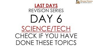 Day 6 (Topic List Only) - SCIENCE/TECH for Prelims || UPSC || IAS