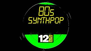 80s Synthpop 12 inch Dance