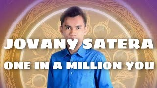 MUST WATCH! ONE IN A MILLION YOU Best Version by Jovany Satera