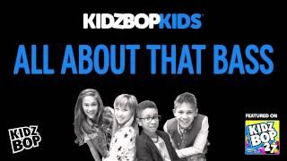 KIDZ BOP Kids - All About That Bass (KIDZ BOP 27)