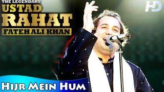 Hijr Mein Hum Diwar o Dar Ko Dekhte Hain | Ustad Rahat Fateh Ali Khan | Sad Ghazal Mirza Ghalib