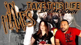 IN FLAMES Take This Life Reaction!!!