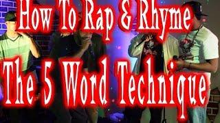 5 word technique - How to Rap rhyme better - Increase wordplay rhyming skills