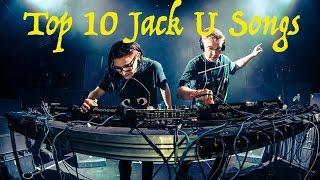 Top 10 Jack U Songs (Skrillex & Diplo, Download Links)