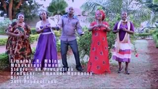 TIMOTHY MHINA - NAMSHUKURU MUNGU OFFICIAL VIDEO
