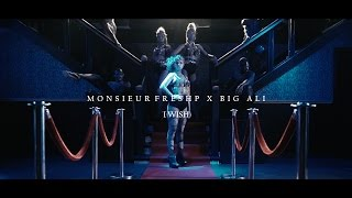Monsieur FreshP Feat Big ALi - I Wish