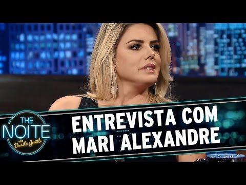 The Noite 14 04 15 Entrevista com Mari Alexandre