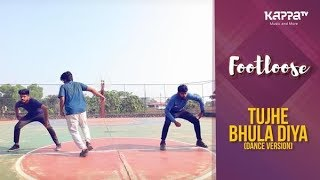 Tujhe Bhula Diya(Dance Version) - CUSAT Students - Footloose - Kappa TV