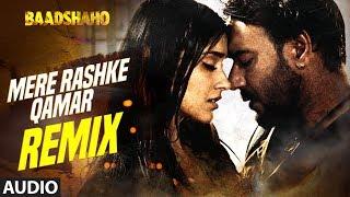 Mere Rashke Qamar (Remix) Full Audio Song | Baadshaho | DJ Chetas | Ajay Devgn  Ileana D
