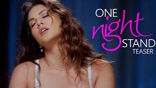 One Night Stand Official TEASER ft Sunny Leone RELEASES & its AMAZING!