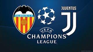 FIFA 18 VALENCIA VS JUVENTUS CHAMPIONS LEAGUE