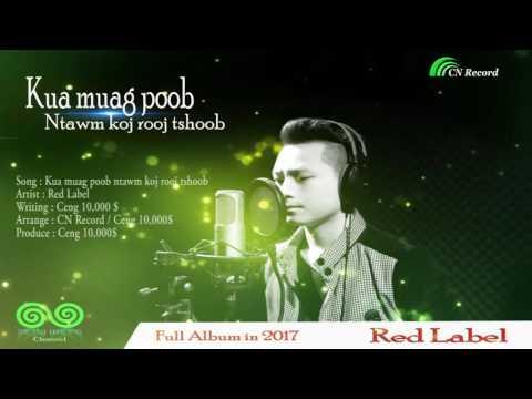 Kua muag poob ntawm koj rooj tshoob - Red Label ( Audio Official ) CN Record