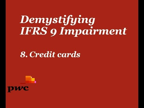 Demystifying IFRS 9 Impairment - 8. Credit cards