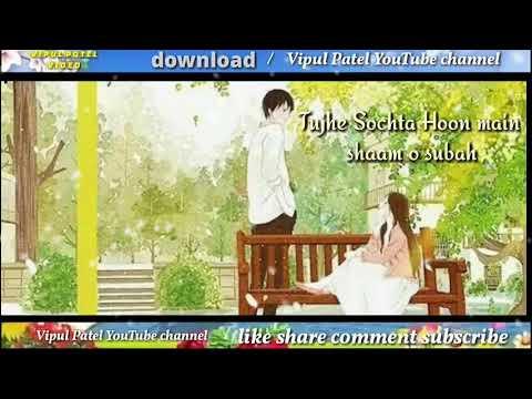 Tujhe Sochta Hoon WhatsApp status video