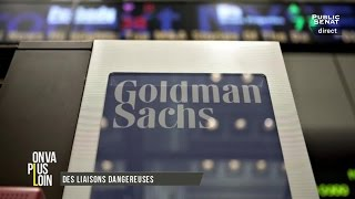 On va plus loin : Macron dérange / Goldman Sachs (12/07/2016)