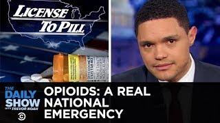 The Opioid Crisis: Trump Blames Mexico & Big Pharma Blames Addicts | The Daily Show