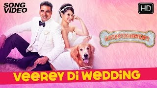 Veerey Di Wedding - It's Entertainment | Akshay Kumar, Tamannaah, Mika - Latest Bollywood Song 2014