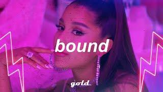 Ariana Grande Type Beat - Bound [RnB Pop Instrumental]