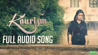 Kaurizm (Full Audio Song) | Kaur B | Punjabi Song Collection | Speed Punjabi