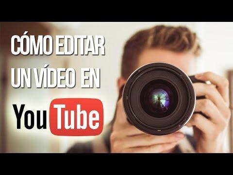 Xxx Mp4 Cómo Editar Un Vídeo En Youtube Sin Programas 3gp Sex