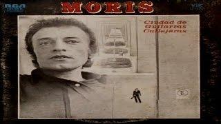 MORIS - Ciudad de Guitarras Callejeras (full album) 1974 (wav)
