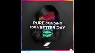 Avicii - Pure Grinding (Best Remake)