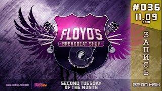 [Stream] Floyd the Barber - Breakbeat Shop #036 [RU]