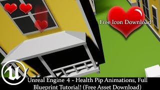 Unreal Engine 4 - Health Pip Animations, Full Blueprint Tutorial! (Free Asset Download)