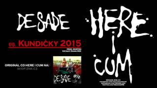 DeSade - 05. Kundičky 2015 (prod. Mortem)