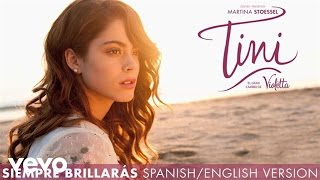 TINI - Siempre Brillarás (Spanish/English Version (Audio Only))