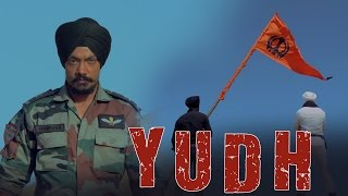 Yudh   Yoddha - The Warrior   Kuljinder Singh Sidhu   Gurmeet Singh Feat Abhishek