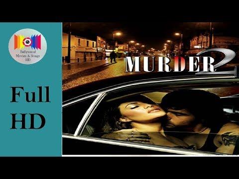 Xxx Mp4 Murder 2 2011 L Full Hindi Movie HD L Emraan Hashmi Jacqueline Fernandez Prashant Narayanan 3gp Sex