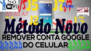 Remover Conta Google J5, J7 J3 J2 J1 Prime, Sem PC, Sem Assist Google e Sem cabo OTG A 3,5 e 7