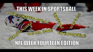 This Week in Sportsball: NFL Week Fourteen Edition