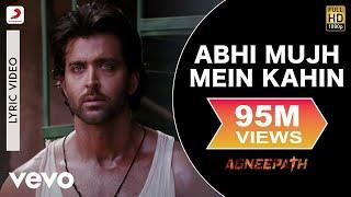Ajay-Atul - Abhi Mujh Mein Kahin Best Lyric|Agneepath|Priyanka Chopra,Hrithik|Sonu Nigam