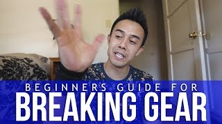 Beginners Guide For Breaking Gear | Training & Recovery