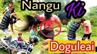 Nangu Ki Doguleai !! Bhai Ka BhapKa 😂😂