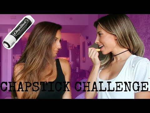 Chapstick Challenge with w/ This Girl ;) (Not my bf)