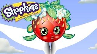 SHOPKINS 🍓  FLYING STAWBERRY 🍓  Cartoons For Kids | Toys For Kids | Shopkins Compilation