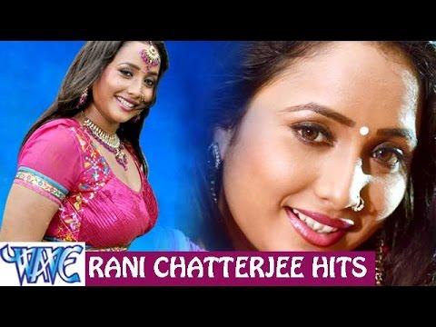 Xxx Mp4 Rani Chatterjee Hits Video JukeBOX Bhojpuri Songs 2015 New 3gp Sex