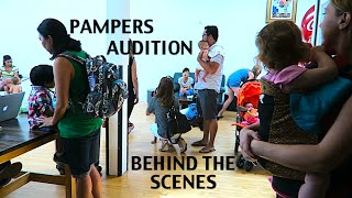 BEHIND THE SCENES OF A PAMPERS AUDITION